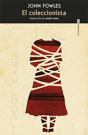 'El Coleccionista' de John Fowles, editado por Sexto Piso, 2018